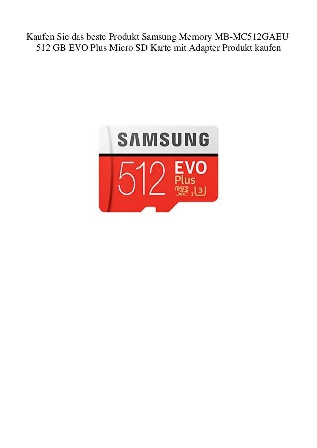 Beste Sd Karte.Kaufen Sie Das Beste Produkt Samsung Memory Mb Mc512gaeu 512 Gb Evo P