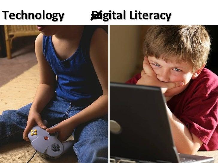 <ul><li>Technology  Digital Literacy </li></ul>