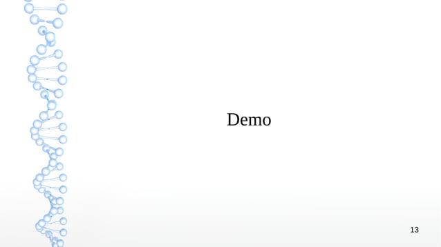 13 Demo