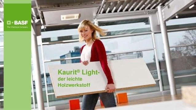Kaurit® Light-der leichteHolzwerkstoff