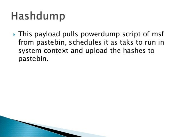   This payload pulls the code execution script    (as on exploit-Monday blog) and executes it    on the victim.