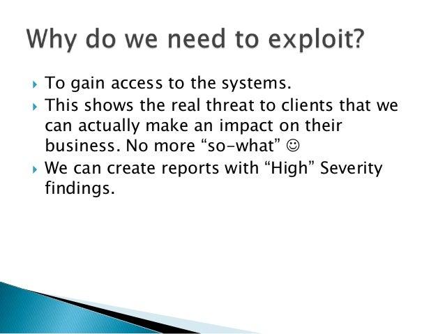    Memory Corruption bugs.    ◦ Server side    ◦ Client Side   Humans   Mis-configurations