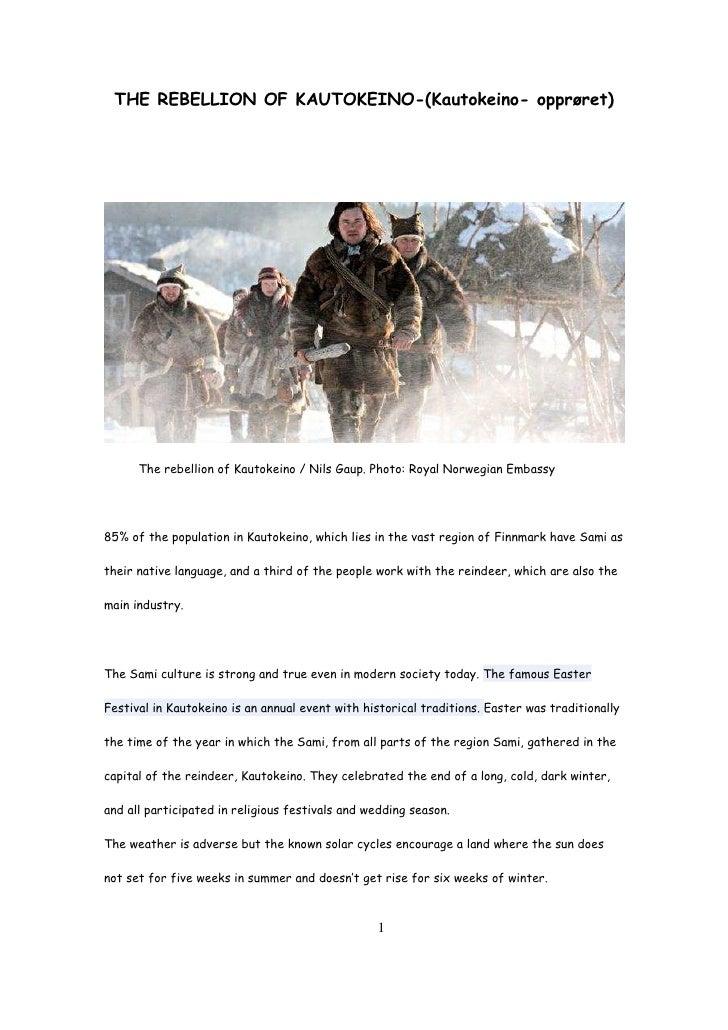 THE REBELLION OF KAUTOKEINO-(Kautokeino- opprøret)           The rebellion of Kautokeino / Nils Gaup. Photo: Royal Norwegi...