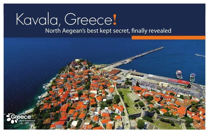 Kavala, Greece!    North Aegean's best kept secret, nally revealed