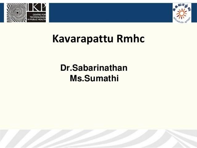 Kavarapattu Rmhc Dr.Sabarinathan   Ms.Sumathi