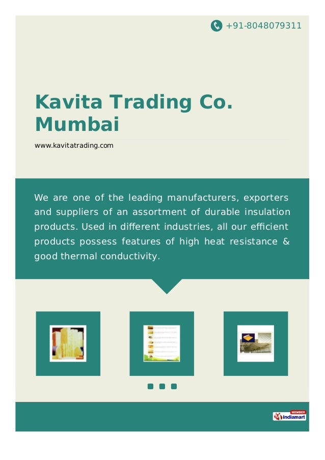 +91-8048079311 Kavita Trading Co. Mumbai www.kavitatrading.com We are one of the leading manufacturers, exporters and supp...