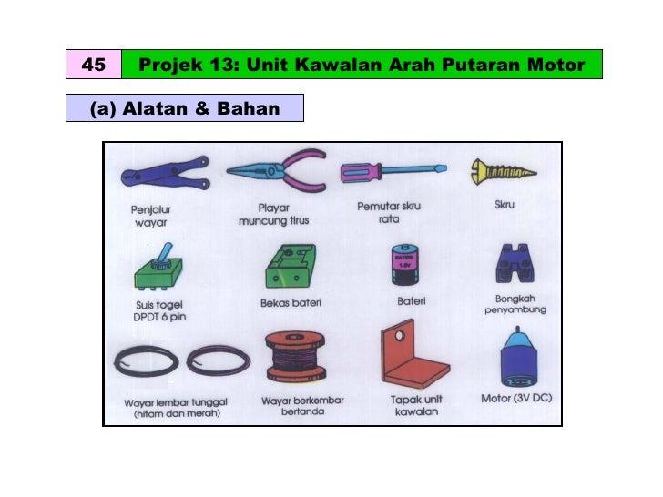 (a) Alatan & Bahan 45 Projek 13: Unit Kawalan Arah Putaran Motor