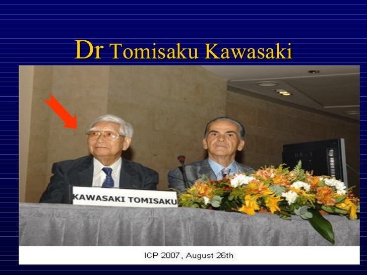 a history of the discovery of the kawasaki disease by dr kawasaki Kawasaki disease was discovered in the late 1960's by dr tomisaku kawasaki join linkedin today for free see who you know at kawasaki kids foundation, leverage your professional network, and get hired linkedin.