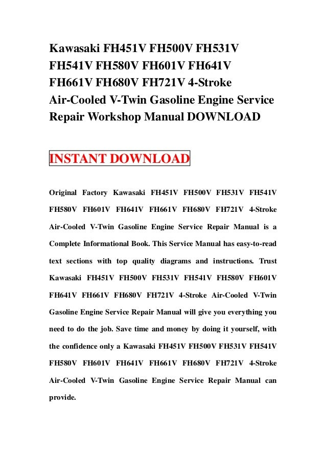 kawasaki fh451 v fh500v fh531v fh541v fh580v fh601v fh641v fh661v fh6 rh slideshare net kawasaki fh680v owners manual kawasaki fh680v service manual pdf