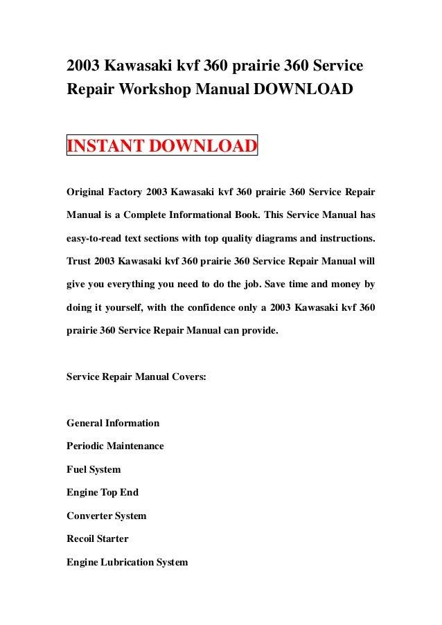2003 kawasaki kvf 360 prairie 360 service repair workshop manual down rh slideshare net