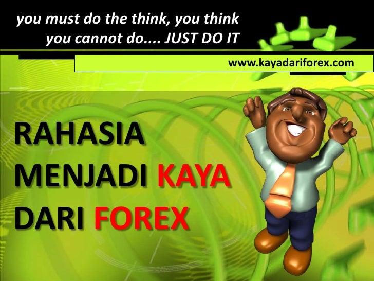 Forex membuat kita menjadi kaya atau Miskin??