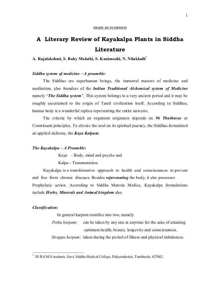 1                                          PRAISE BE TO SIDDHAS    A Literary Review of Kayakalpa Plants in Siddha        ...