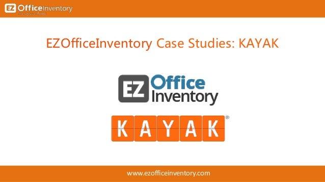 EZOfficeInventory Case Studies: KAYAK www.ezofficeinventory.com