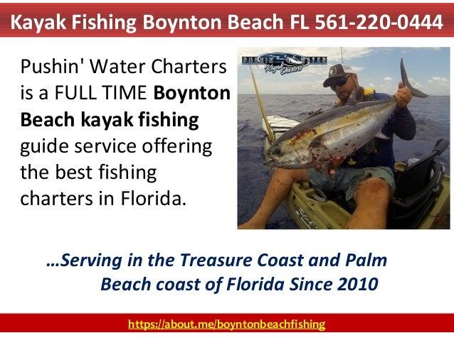 Kayak fishing boynton beach fl 561 220 0444 for Boynton beach fishing charters