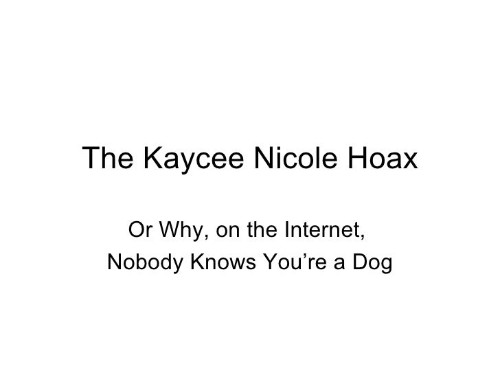The Kaycee Nicole Hoax Or Why, on the Internet,  Nobody Knows You're a Dog