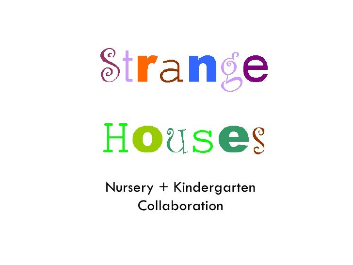 Nursery + Kindergarten Collaboration