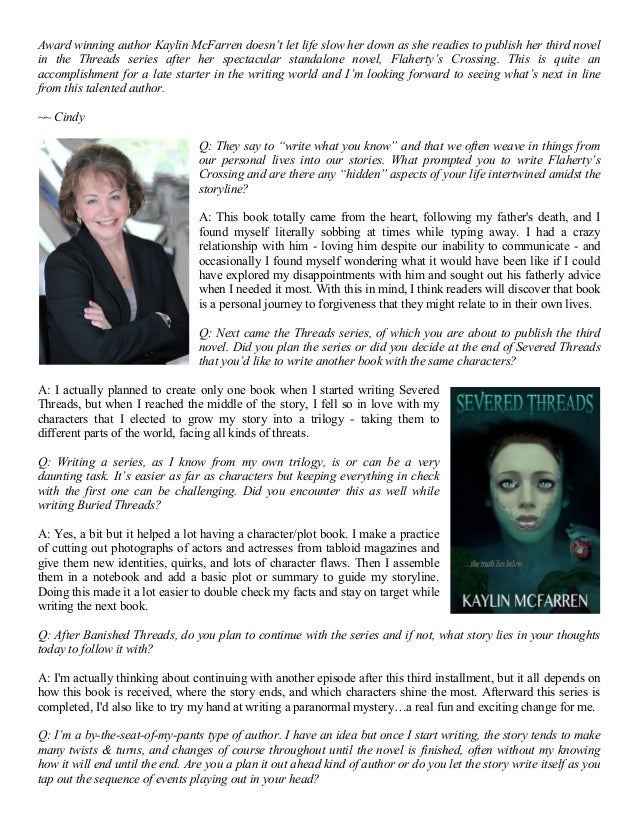 Award winning author Kaylin McFarren doesn't let life slow her down as she readies to publish her third novel in the Threa...