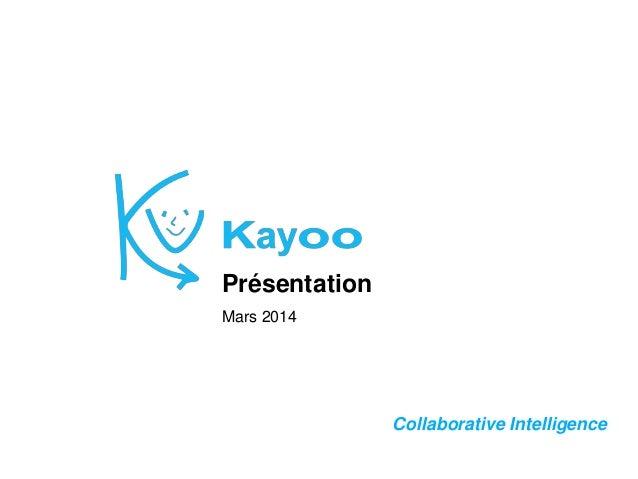 Collaborative Intelligence Présentation Mars 2014