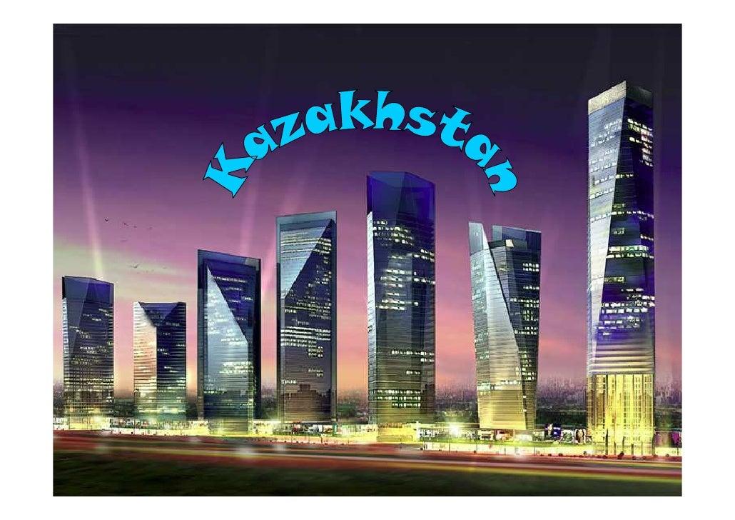 • Nom: Kazakhstan • Nombre d'habitans:15.144.000 • Extensió:2,7milions de quilometres   quadrats • Capital: Astanà • Moned...