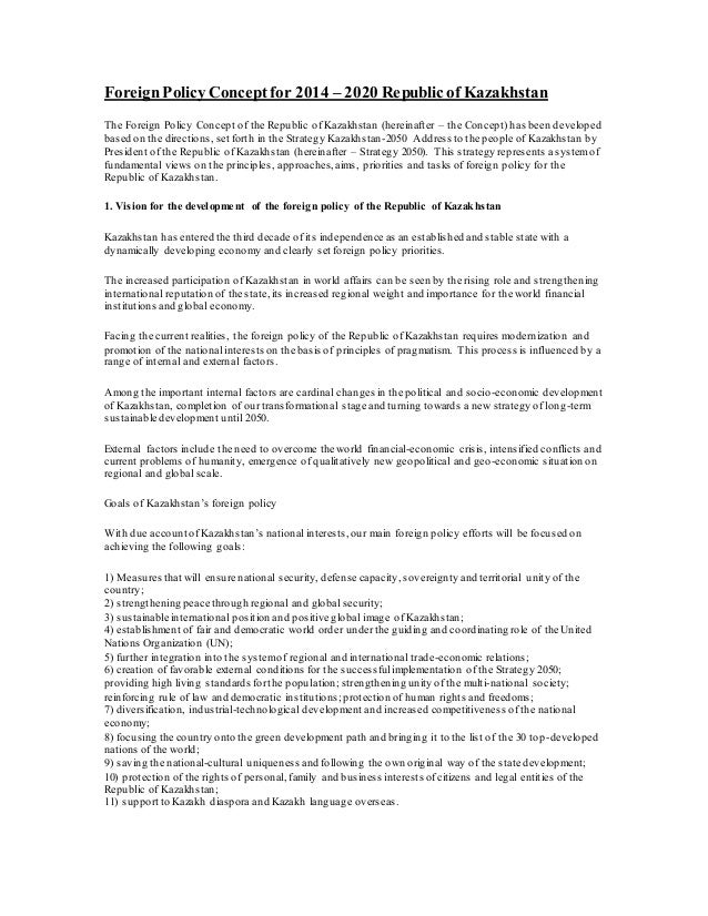ForeignPolicyConceptfor 2014 – 2020 Republic of Kazakhstan The Foreign Policy Concept of the Republic of Kazakhstan (herei...