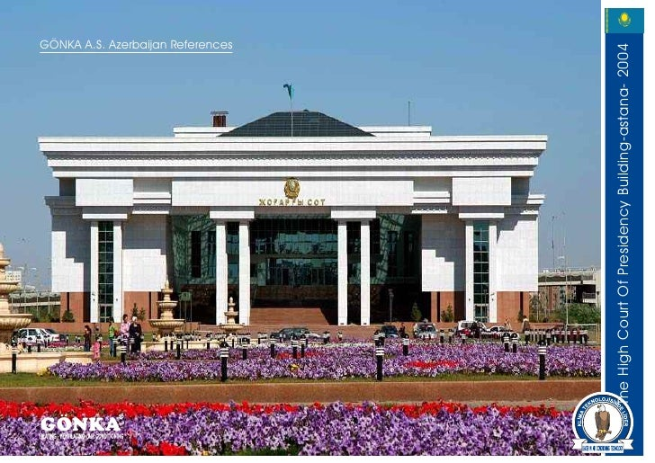 GÖNKA                                                         GÖNKA A.S. Azerbaijan References             The High Court ...