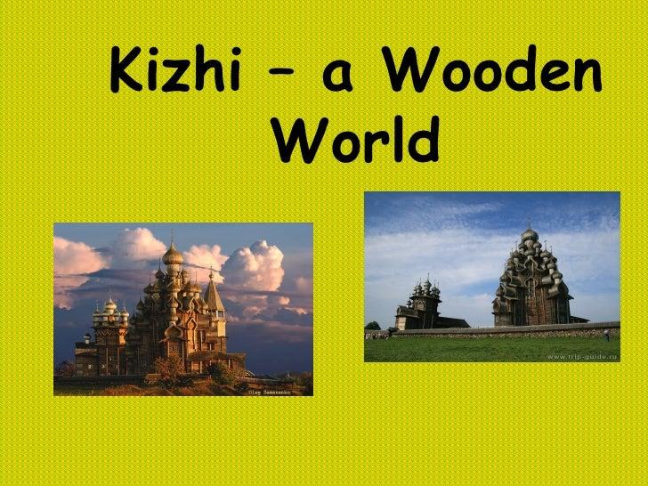 Kizhi – a Wooden World