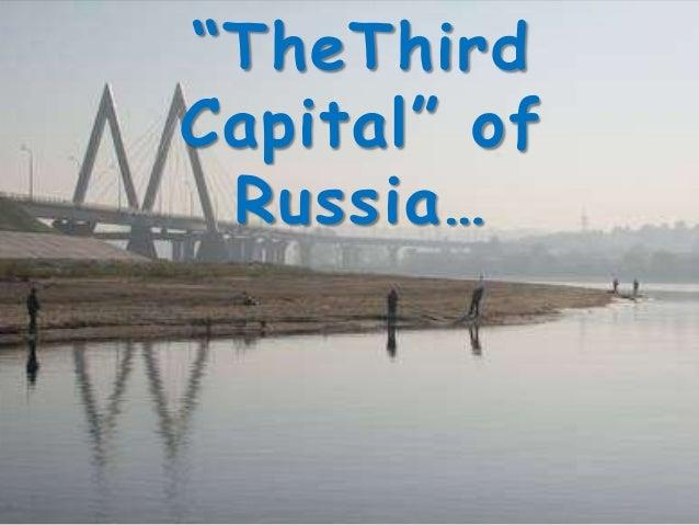 """TheThird Capital"" of Russia…"