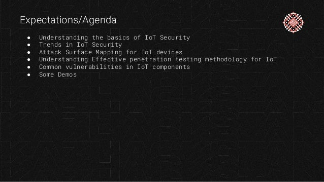 KazHackStan Doing The IoT Penetration Testing - Yogesh Ojha Slide 3