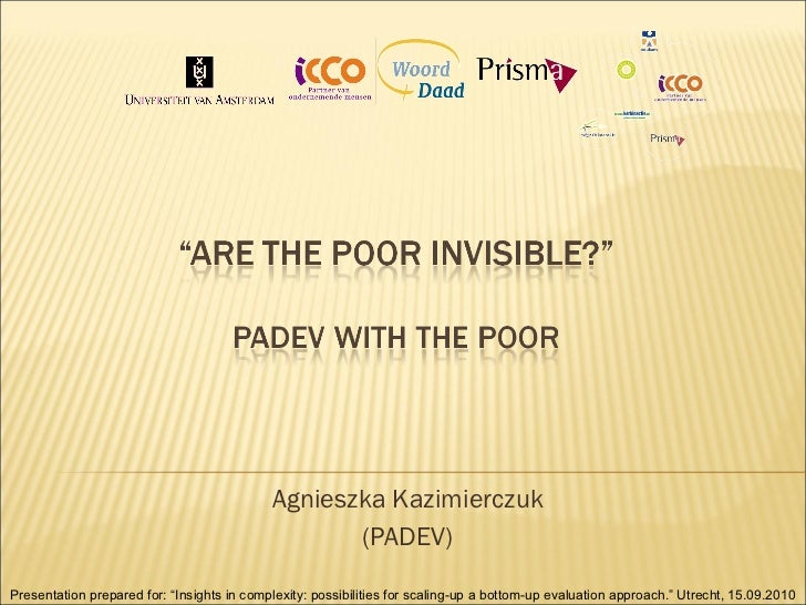 """Agnieszka Kazimierczuk (PADEV) Presentation prepared for: """" Insights in complexity: possibilities for scaling-up a bottom-..."""