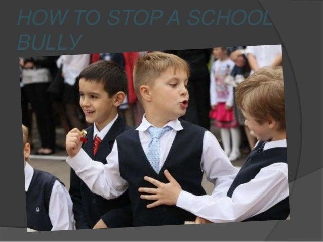 HOW ТО STOP А SCHOOL BULLУ