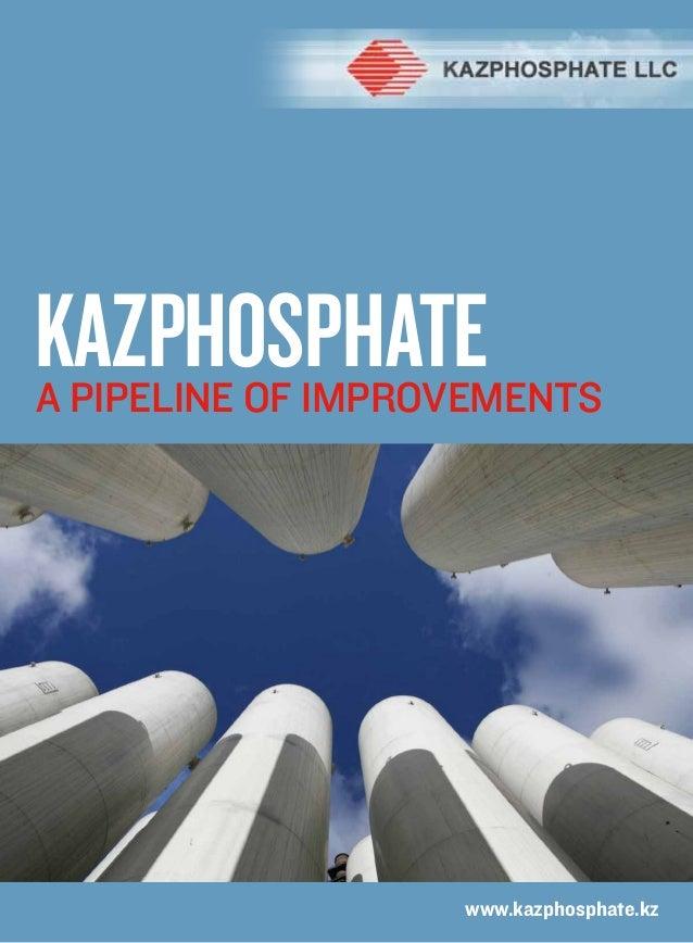 KazphosphateA pipeline of improvements                   www.kazphosphate.kz