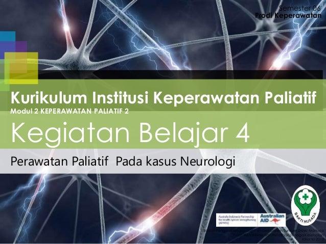 Perawatan Paliatif Pada kasus Neurologi Semester 06 Badan Pengembangan dan Pemberdayaan Sumber Daya Manusia Pusat Pendidik...