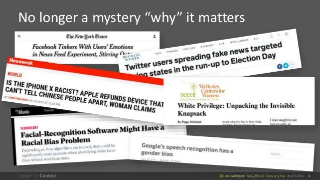 "@karenbachmann Know Thyself: Managing Bias #UXPA2018 3 No longer a mystery ""why"" it matters"