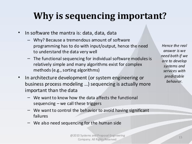 Why is sequencing important? • In software the mantra is: data, data, data – Why? Because a tremendous amount of software ...