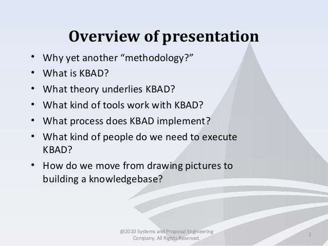 """Overview of presentation • Why yet another """"methodology?"""" • What is KBAD? • What theory underlies KBAD? • What kind of too..."""