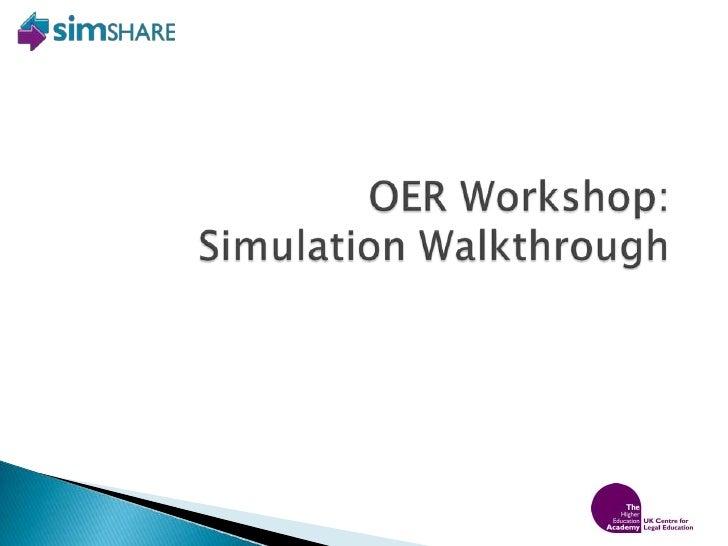 OER Workshop:<br />Simulation Walkthrough<br />
