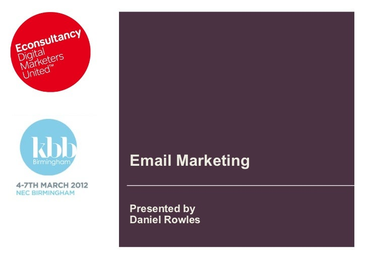 Email MarketingPresented byDaniel Rowles