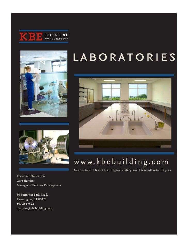 laboratories                                  w w w. k b e b u i l d i n g. c o m                                  Connect...