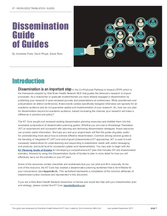 KT - KNOWLEDGE TRANSLATION - GUIDES Dissemination Guide of Guides By: Anneliese Poetz, David Phipps, Stacie Ross Introduct...