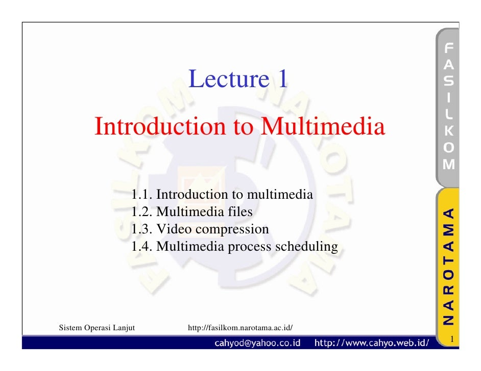 Lecture 1          Introduction to Multimedia                     1.1. Introduction to multimedia                    1.2. ...