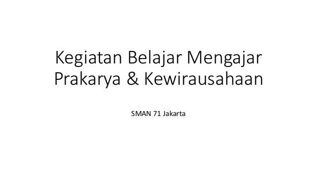Kegiatan Belajar Mengajar Prakarya & Kewirausahaan SMAN 71 Jakarta