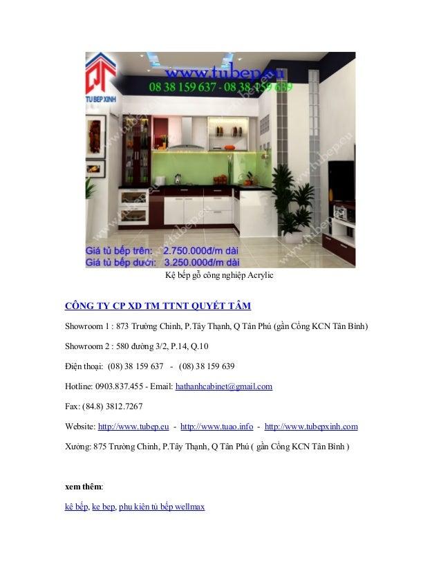 Kệ bếp gỗ công nghiệp Acrylic  CÔNG TY CP XD TM TTNT QUYẾT TÂM Showroom 1 : 873 Trường Chinh, P.Tây Thạnh, Q Tân Phú (gần ...