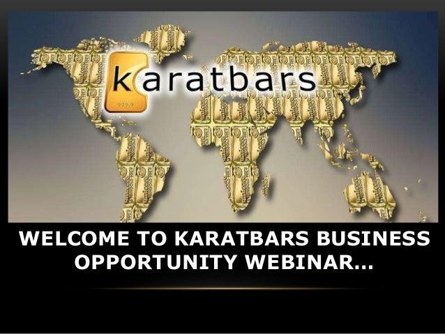 Karatbars Business Full Presentation – Karatbars Training Webinar 2018
