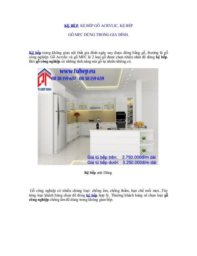 KỆ BẾP, KỆ BẾP GỖ ACRYLIC, KỆ BẾP GỖ MFC DÙNG TRONG GIA ĐÌNH.  Kệ bếp trong không gian nội thất gia đình ngày nay được đón...