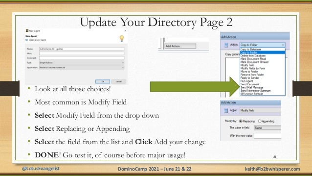 @LotusEvangelist keith@b2bwhisperer.com DominoCamp 2021 – June 21 & 22 Update Your Directory Page 2 • Look at all those ch...