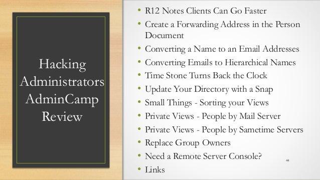 @LotusEvangelist keith@b2bwhisperer.com DominoCamp 2021 – June 21 & 22 Hacking Administrators AdminCamp Review • R12 Notes...