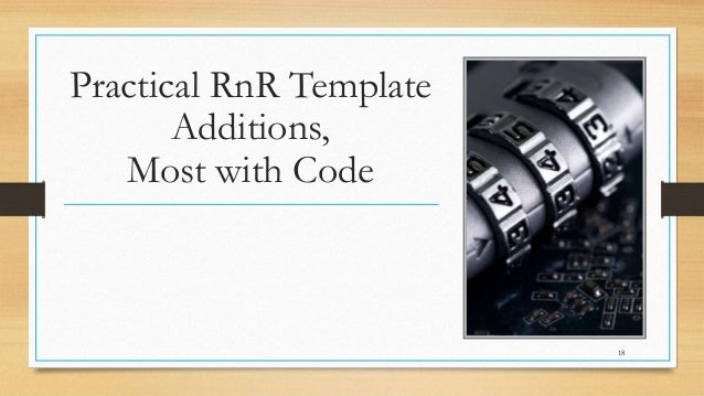 @LotusEvangelist keith@b2bwhisperer.com DominoCamp 2021 – June 21 & 22 Practical RnR Template Additions, Most with Code 18