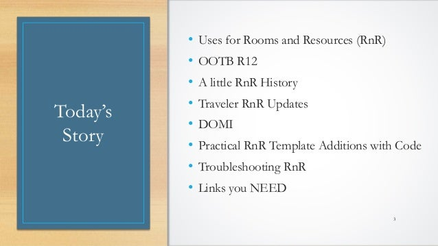 @LotusEvangelist keith@b2bwhisperer.com DominoCamp 2021 – June 21 & 22 Today's Story • Uses for Rooms and Resources (RnR) ...