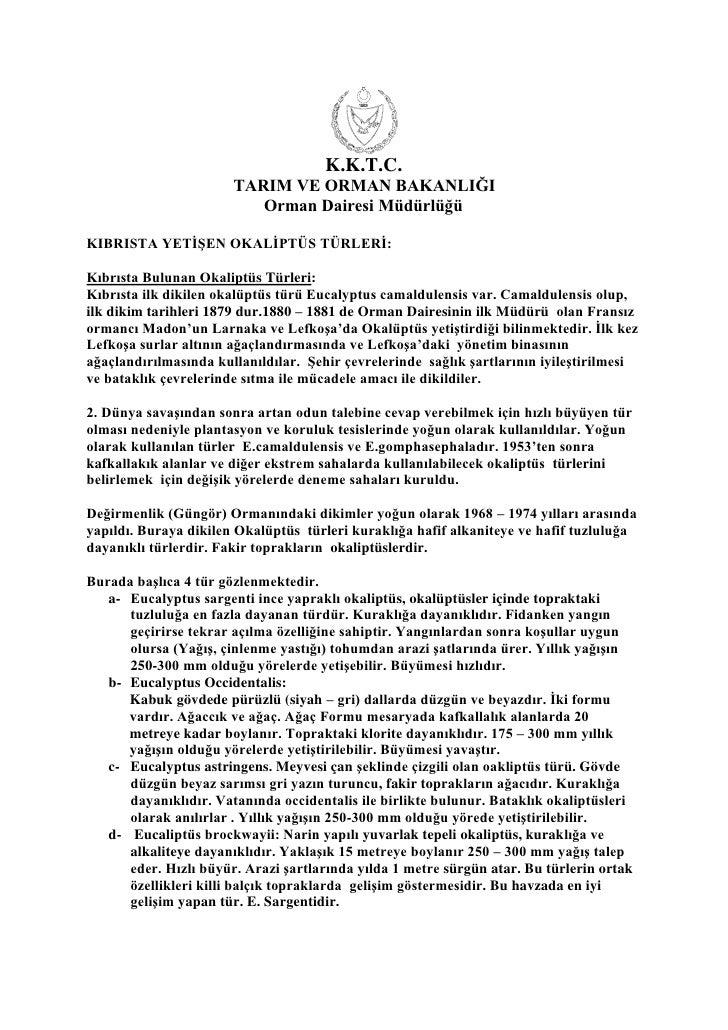 K.K.T.C.                       TARIM VE ORMAN BAKANLIĞI                          Orman Dairesi MüdürlüğüKIBRISTA YETĠġEN O...
