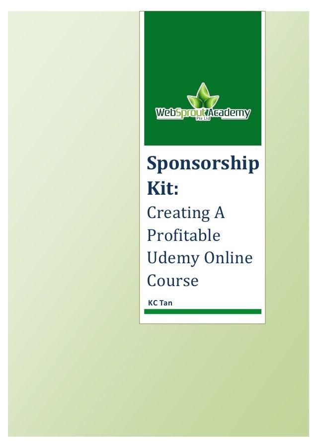 Sponsorship Kit: Creating A Profitable Udemy Online Course KC Tan